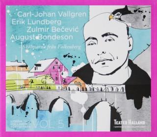 Ljudbok Lyssna till Hallands författare. Skälmarna från Falkenberg av Carl-Johan Vallgren