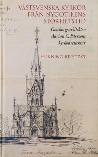 Västsvenska kyrkor från nygotikens storhetstid